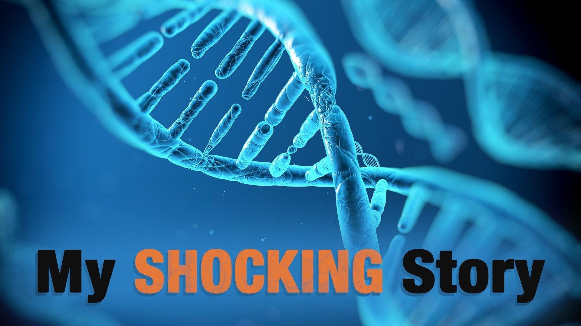 My Shocking Story