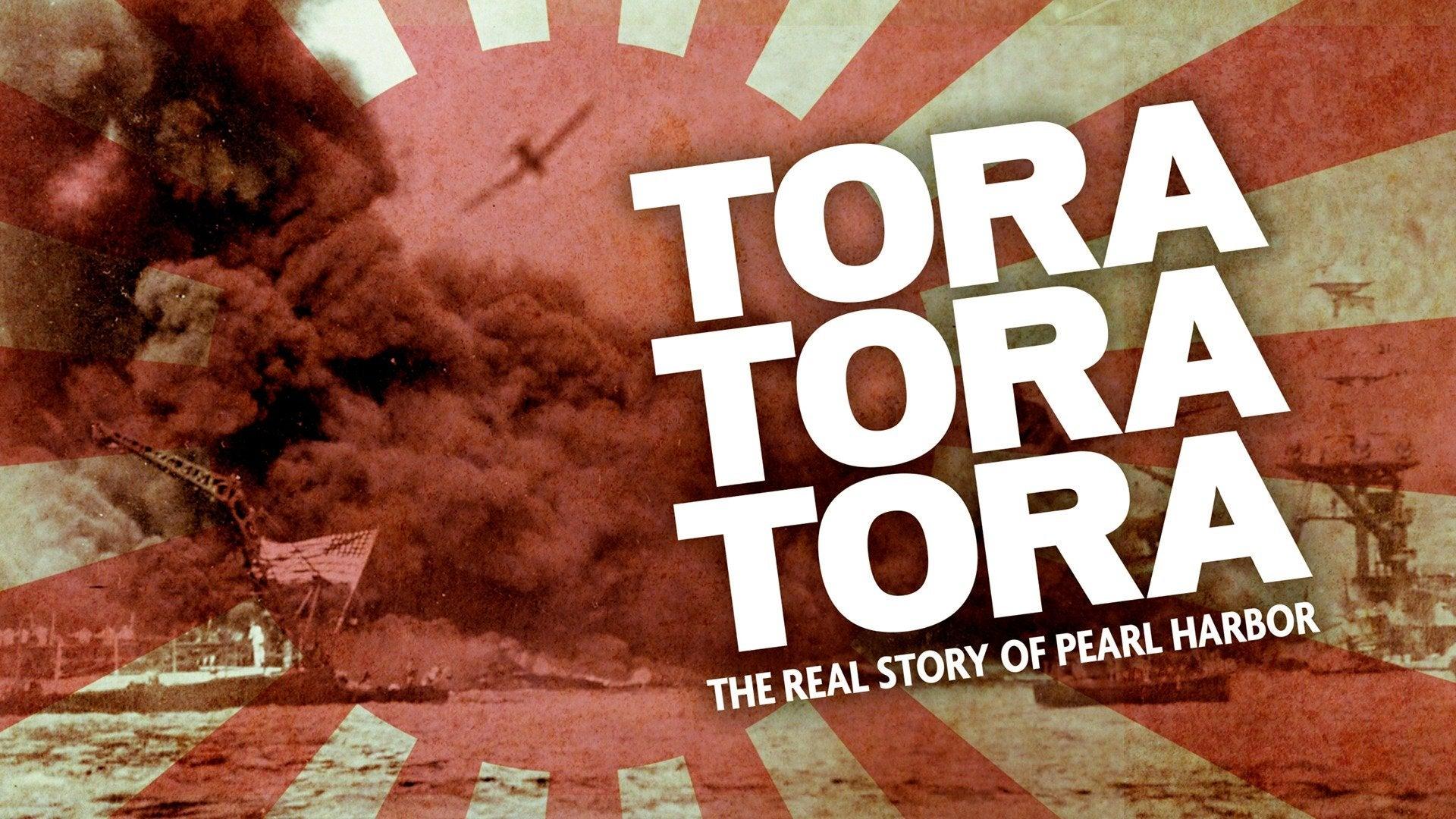 Tora, Tora, Tora: The Real Story of Pearl Harbor