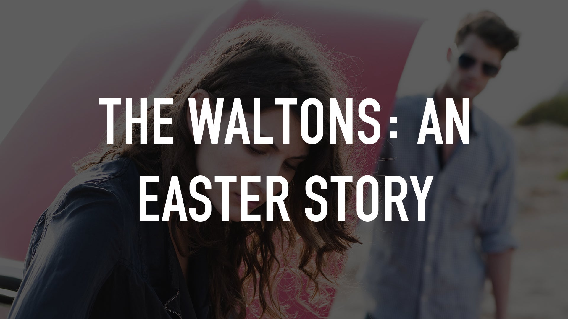 The Waltons: An Easter Story