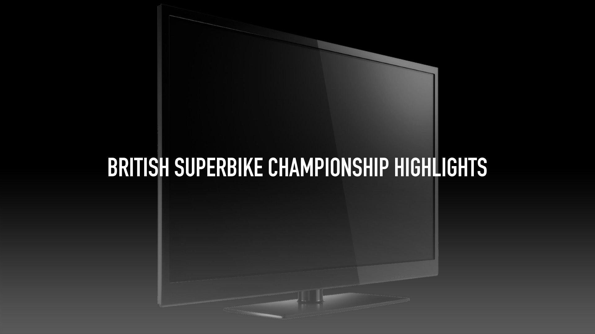 British Superbike Championship Highlights