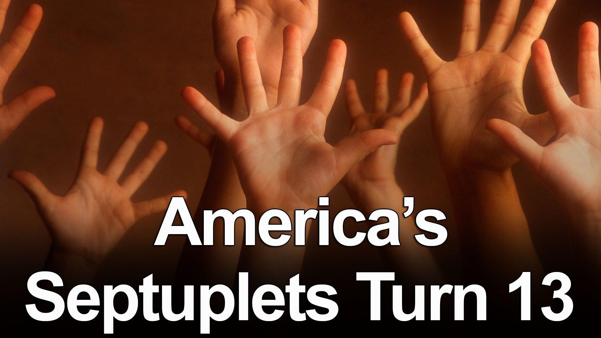 America's Septuplets Turn 13
