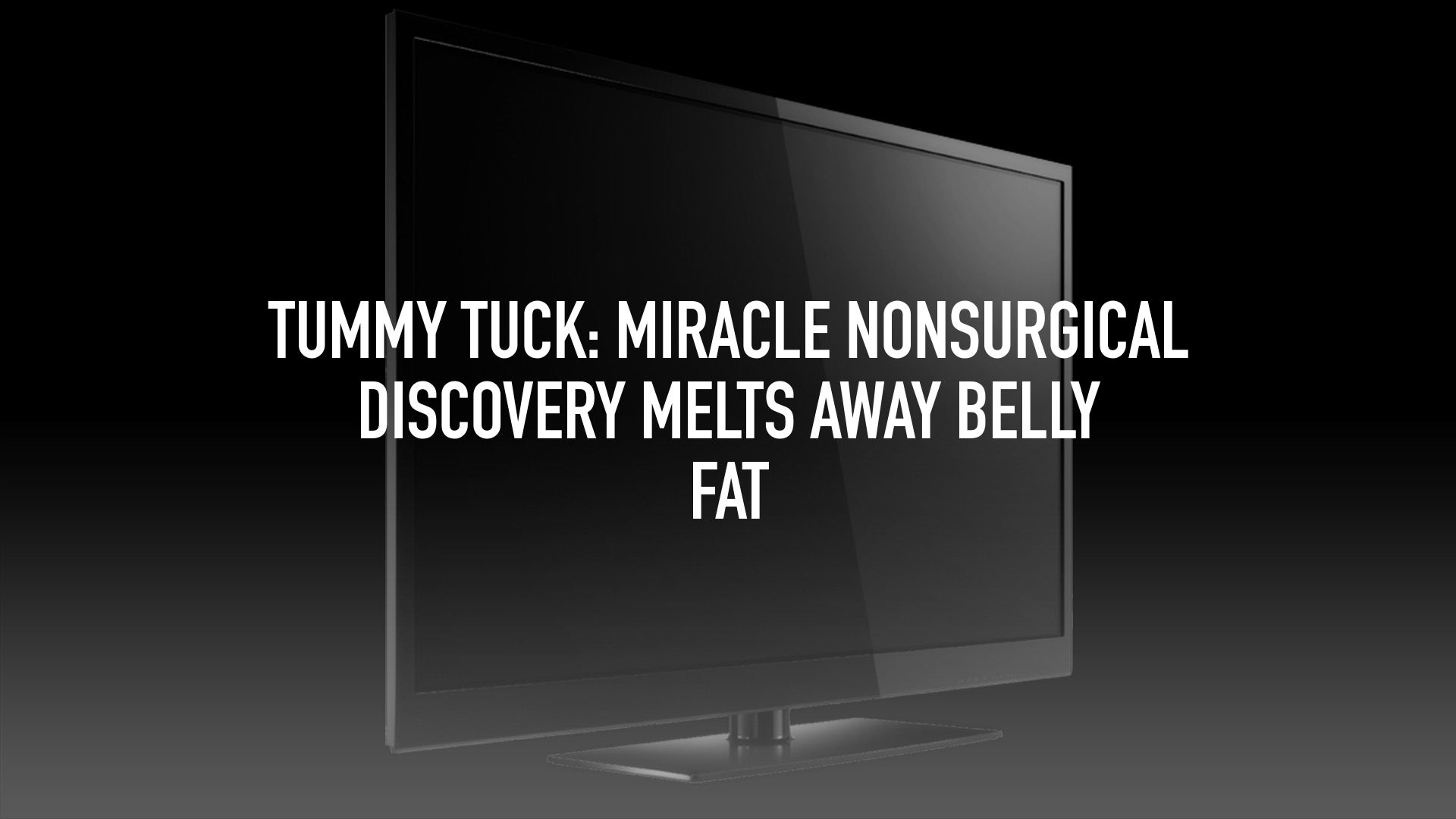 Tummy Tuck: Miracle Nonsurgical Discovery Melts Away Belly Fat