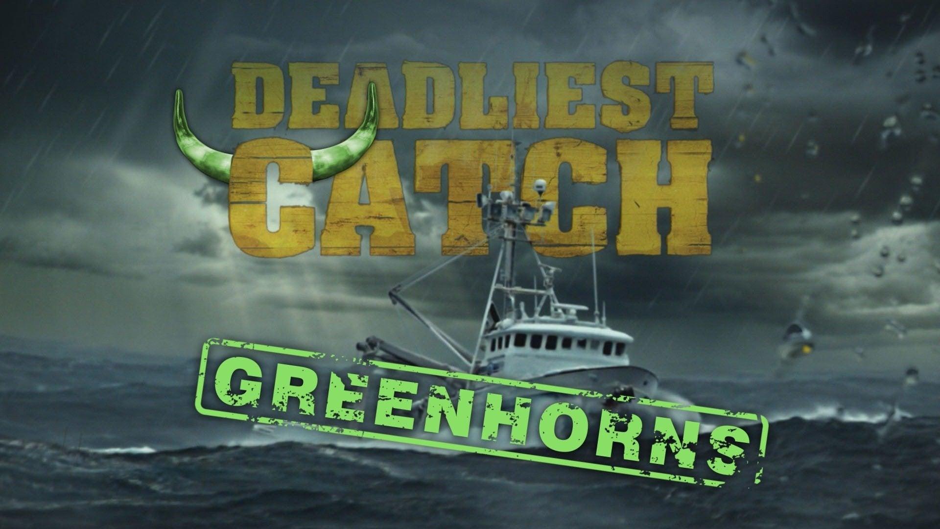 Deadliest Catch: Greenhorns
