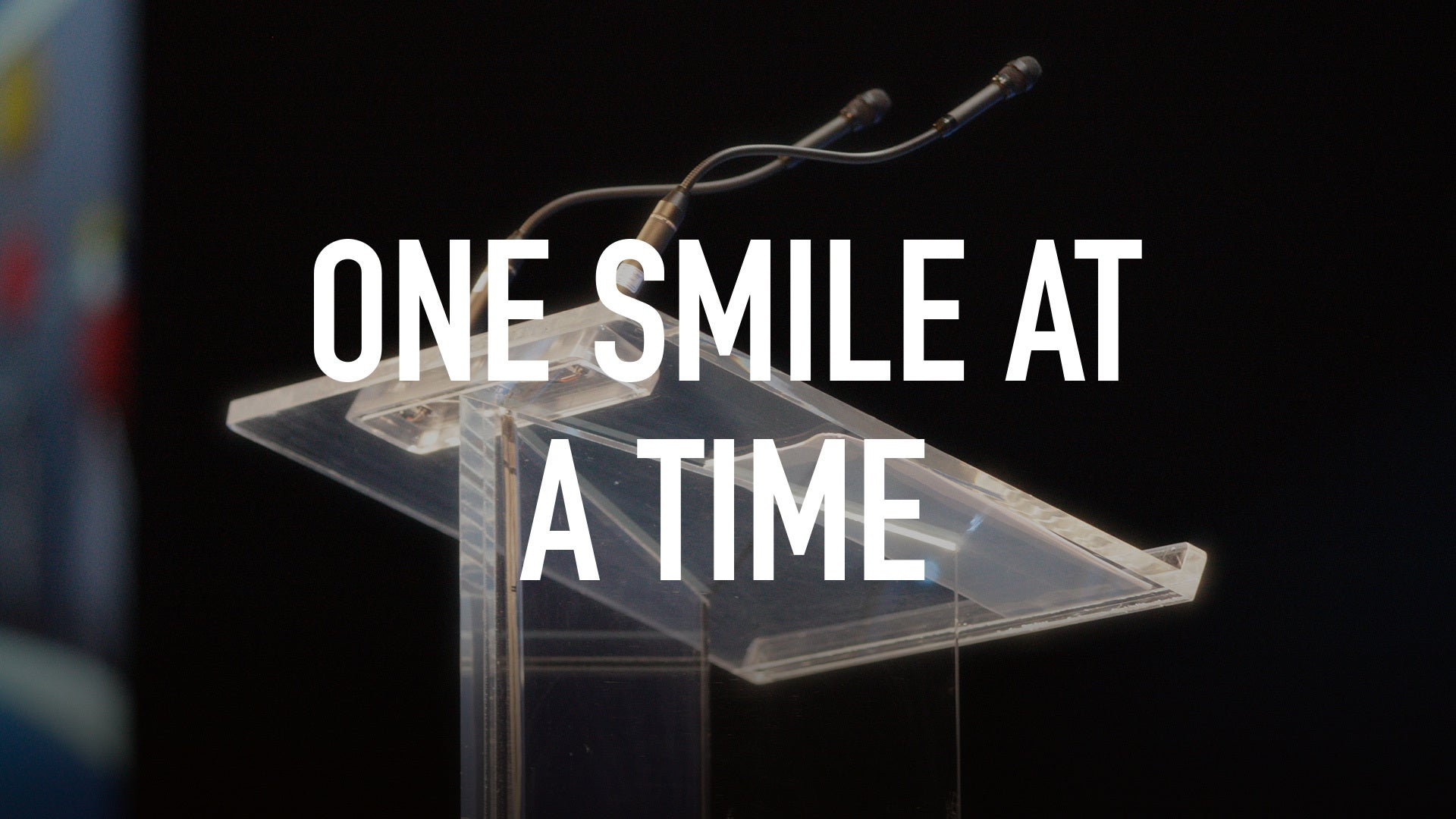 One Smile at a Time