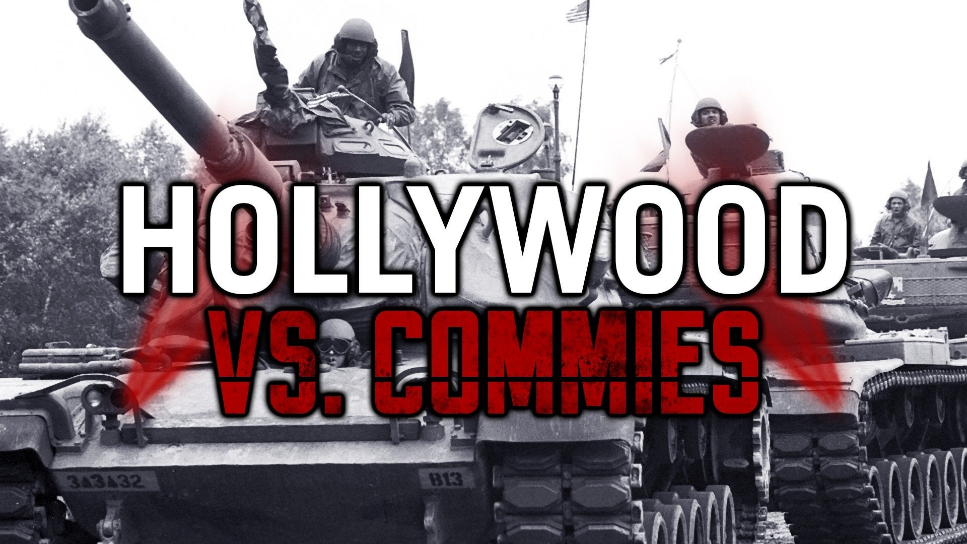 Hollywood vs. Commies